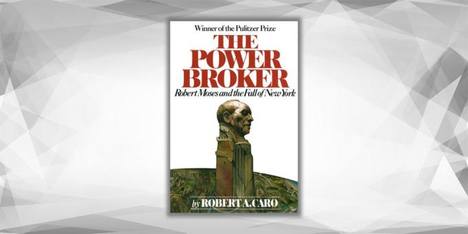 The Power Broker, Robert Caro